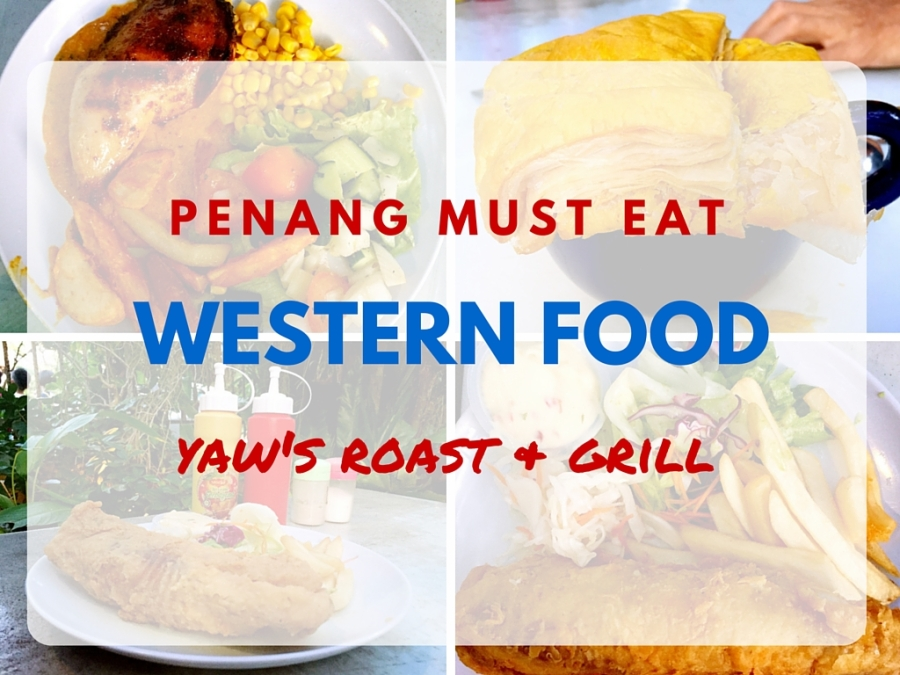 Yaws Roast and Grill Penang Western Food